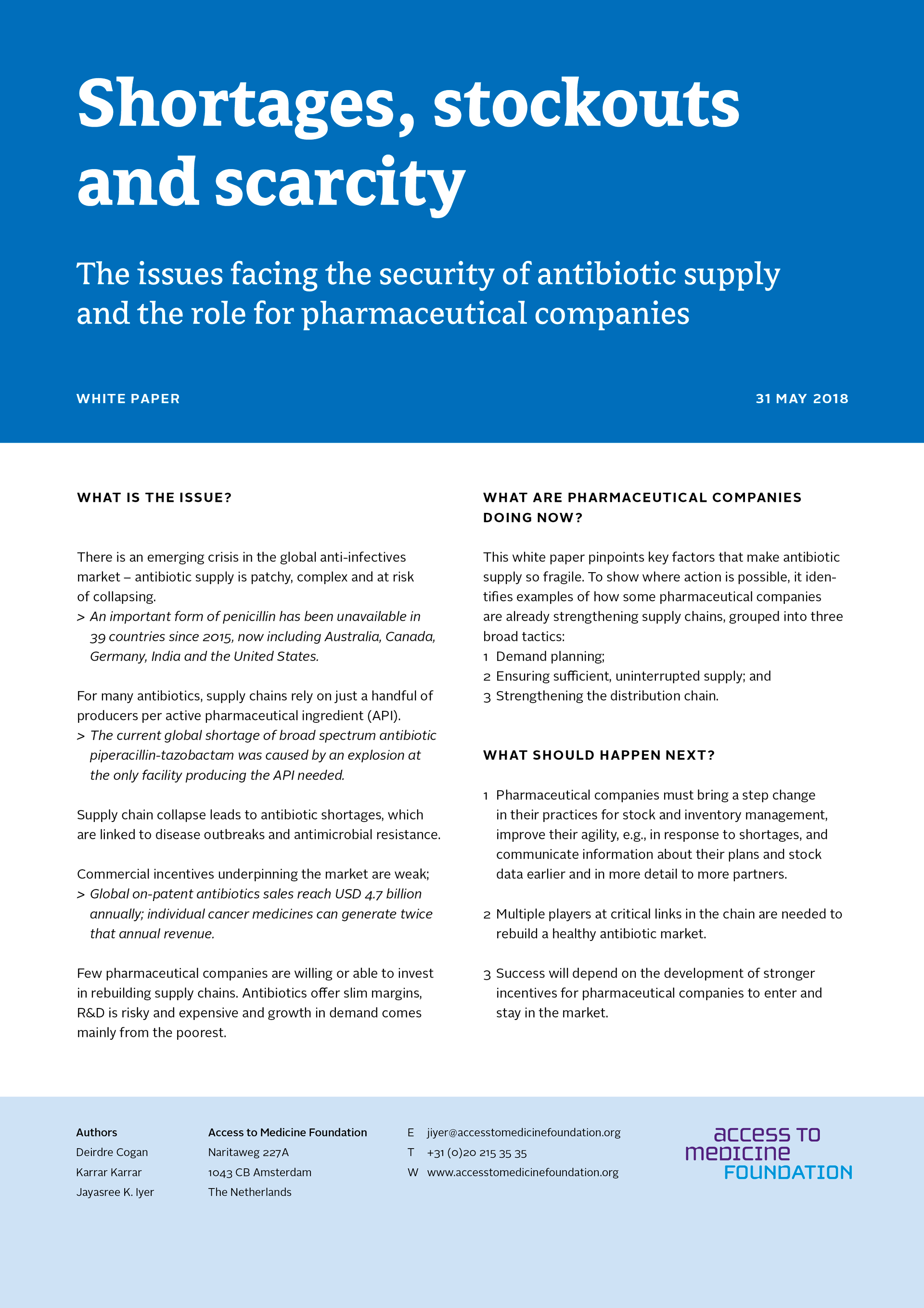 Shortages, Stockouts And Scarcity: The Issues Facing The Security Of Antibiotic Supply And The Role For Pharmaceutical Companies